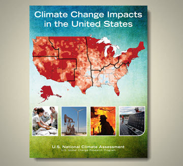 Released by the White House on May 6, the Third National Climate Assessment: Climate Change Impacts on the United States, assesses the science of climate change and its impacts across the nation today, and throughout this century.