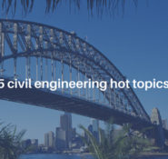 civil-engineering-hot-topics-feature image