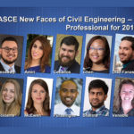 ASCE 2018 New Faces of Civil Engineering Boast Wide Array of Interests, Achievements