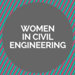 Presidential Q&A – Kristina Swallow on Women in Civil Engineering